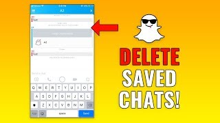 How to Delete Saved Chats on Snapchat