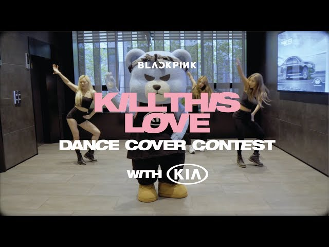 KILL THIS LOVE DANCE COVER with Kia (KRUNK, CRAZY of YGX)