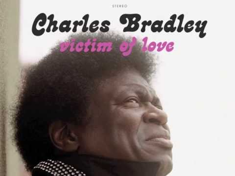 Charles Bradley Victim Of Love Chords