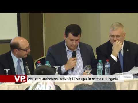 PMP cere anchetarea activității Transgaz în relația cu Ungaria