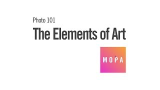 Photo 101: The Elements Of Art