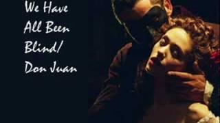 Phantom Of The Opera - We Have Been Blind/Don Juan - AUDIO