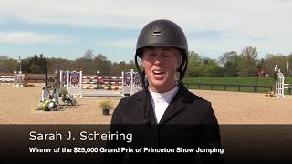 Sarah Scheiring Wins 1st and 2nd Place of the $25,000 Grand Prix of Princeton Show Jumping