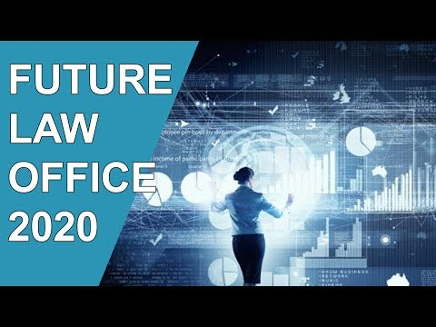 Future Law Office 2020 - Redefining the Practice of Law (Legal)