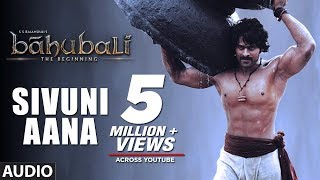 Sivuni Aana Full Audio Song | Baahubali