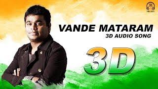 Vande Mataram 3D Audio Song | A.R Rahman | Must Use Headphones | Tamil Beats 3D