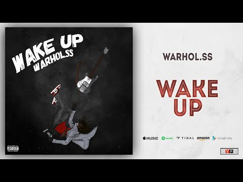 "Warhol.SS – ""Wake Up"""