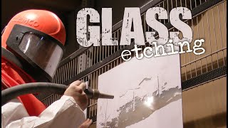 Glass Etching : Glass Carving Class | A Sandblasted Glass Divider