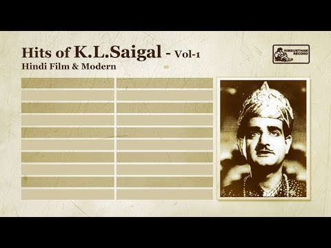 K L Saigal Hits Vol 1 | Jab Dil Hi Toot Gaya | K L Saigal Songs