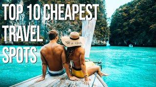 The TOP 10 Amazing budget travel destinations!