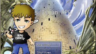 """I Made a Video Game! """"This is an RPG"""" Let"""
