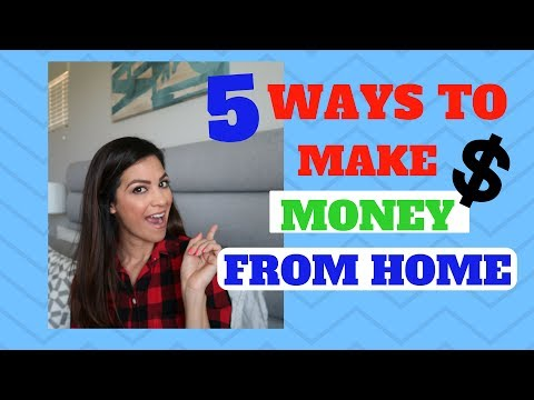 5 WAYS TO EARN MONEY FROM HOME