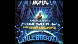"""AC/DC - Sessões do Gravação do """"Ballbreaker"""" - """"Boogie Man Fun Jam"""" (1995)"""