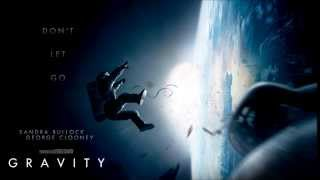 Gravity (2013) OST - Main Theme - Steven Price - Don't Let Go