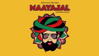 Maayajal - Saurabh Gosavi (Original Mix) #Maayajal