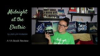 Midnight at the Electric (A YA Book Review)