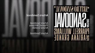 Parallel Williams ft. Ariana Grande Arturo Sandoval Lyrics