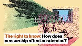 The right to know: How does censorship affect academics? | Robert Quinn by Big Think