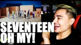 SEVENTEEN - Oh My! MV Reaction [IT'S BEEN A MINUTE!]