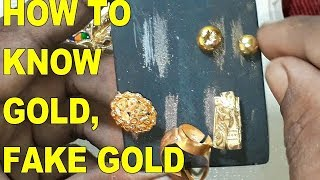 HOW TO KNOW GOLD IS REAL   HOW TO KNOW SPOT FAKE GOLD