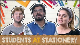 Types Of People At Stationery Shop | School Days