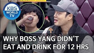 Why Boss Yang didn't eat and drink for 12 hours [SUB : ENG/2020.03.15]