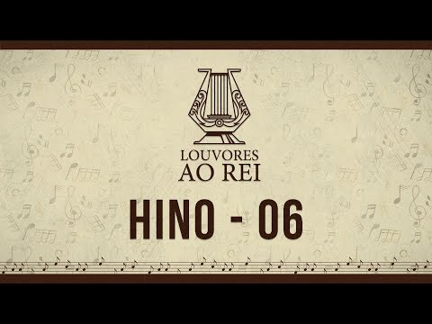 Hino 06 - Meu Deus e Criador