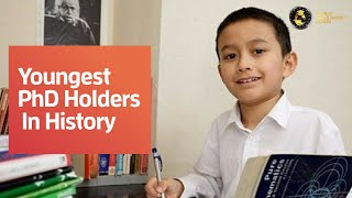Top 5 Youngest PhD Holders In History