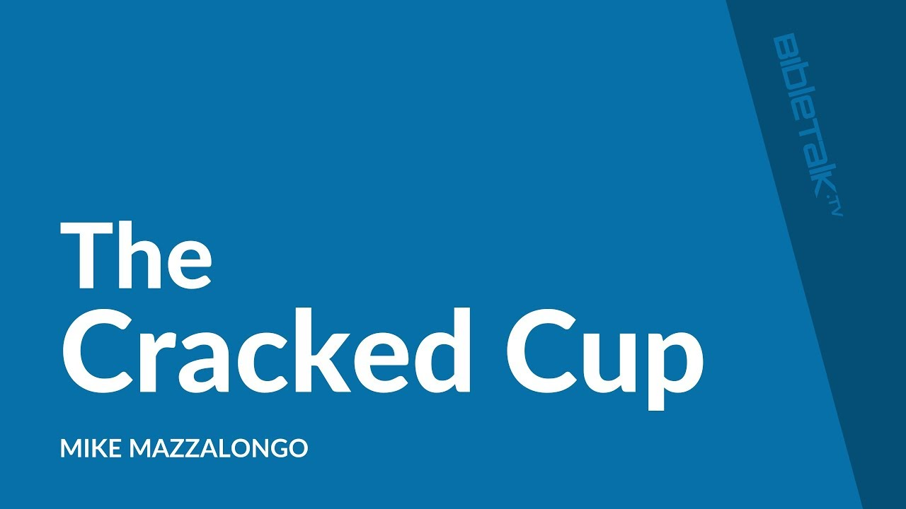 The Cracked Cup
