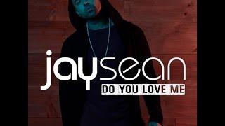 Do You Love Me - Jay Sean (Lyrics Video)