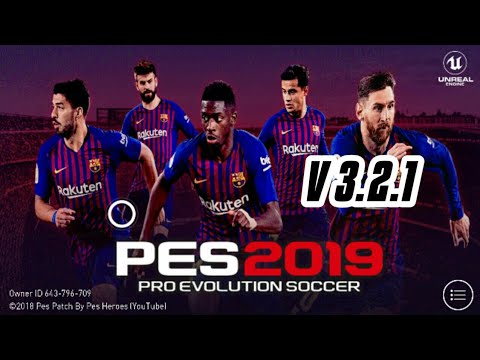 NO ROOT) PES 2019 MOBILE VER  3 2 1 patch new menu mod pes