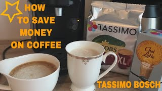 Tassimo Bosch l  How to save money on coffee