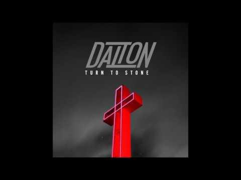 Dalton Rapattoni - Turn to Stone