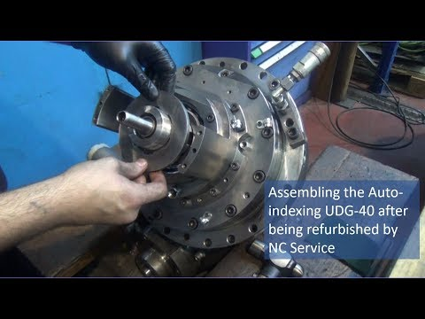 Assembling the Auto indexing UDG-40 after being refurbished by NC Service