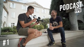 Podcast FPV #1 - Comment concevoir et vendre une Frame ? avec Laurent Athenol