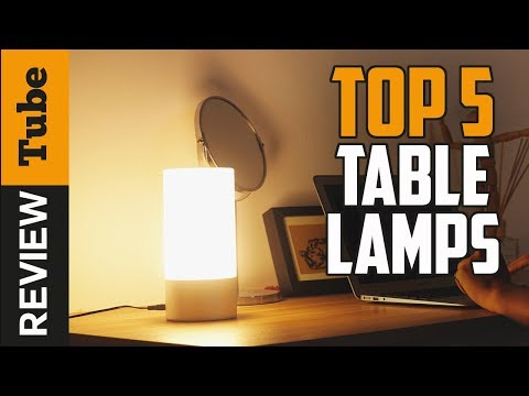 ✅Lamp: Best Table Lamp 2018 (Buying Guide)