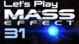 Let's Play Mass Effect Part - 31