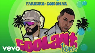 Farruko, Don Omar   Coolant (Remix   Audio)