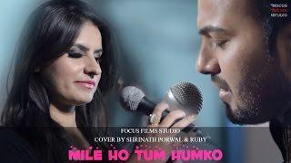 Mile Ho Tum Humko | Cover Song | Shree N  | Focus Films Studio | 2016
