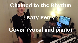 Katy Perry - Chained To The Rhythm (Cover)