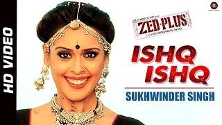 Ishq Ishq - Song Video - Zed Plus