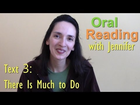 "Oral Reading Fluency 3: ""There Is Much to Do"""