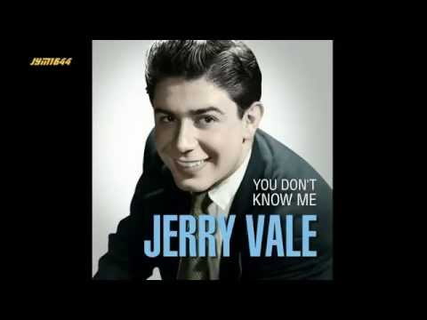 You Don't Know Me (1956) (Song) by Jerry Vale