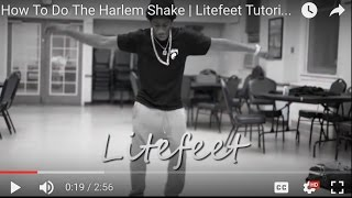 How To Do The Harlem Shake | Litefeet Tutorial #3 | @LiteFeetNation | #SXSTV