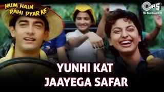Yunhi Kat Jaayega Safar - Hum Hai Rahi Pyaar Ke - Aamir