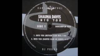 Shauna Davis ‎- Into You (Dantee Club UK Remix)