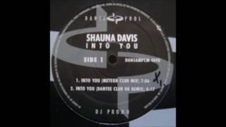 Shauna Davis - Into You (Dantee Club UK Remix)