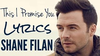 This I Promise You   Shane Filan [Lyrics] 2017