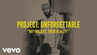 """French Montana - Project Unforgettable: """"My Project, Their Reality"""""""