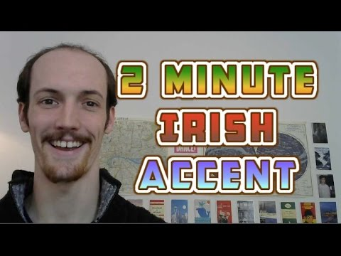 How To Do An Irish Accent In UNDER TWO MINUTES - YouTube